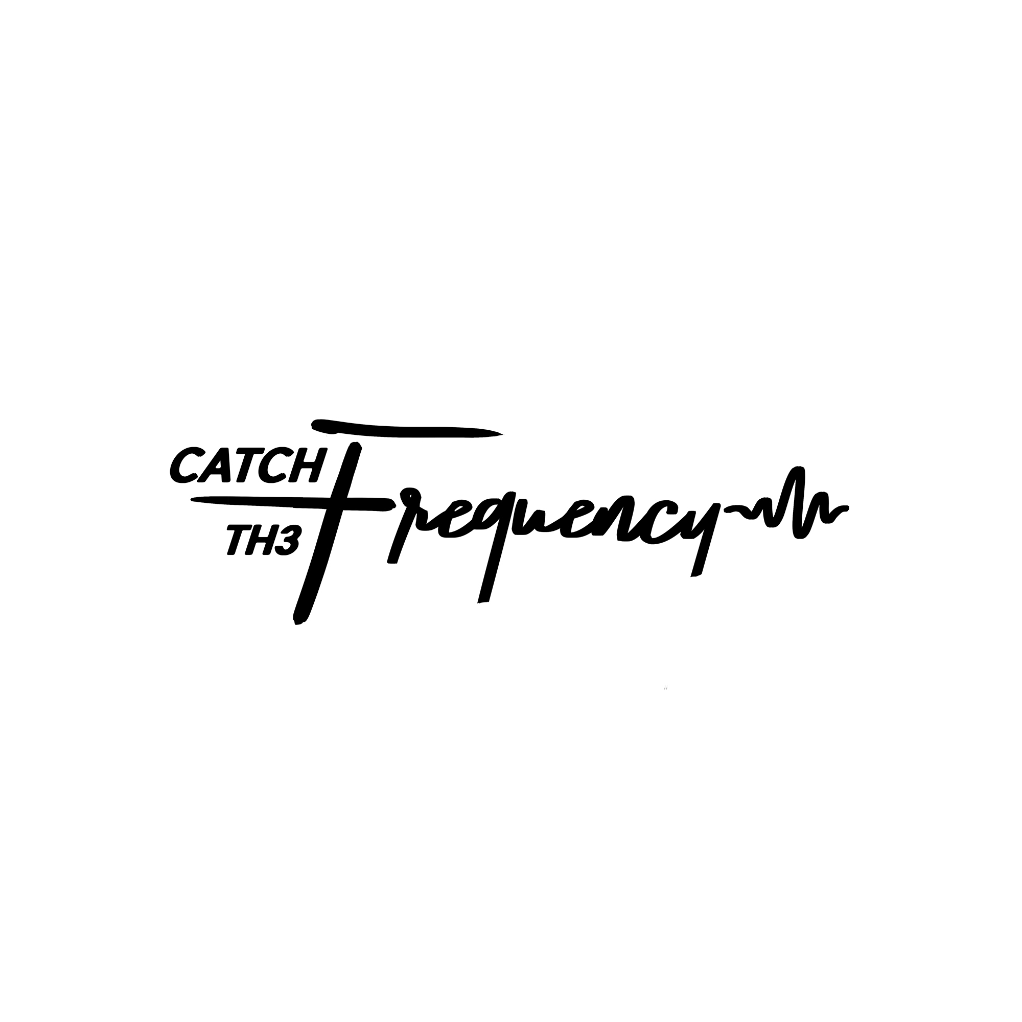 Catch Th3 Frequency