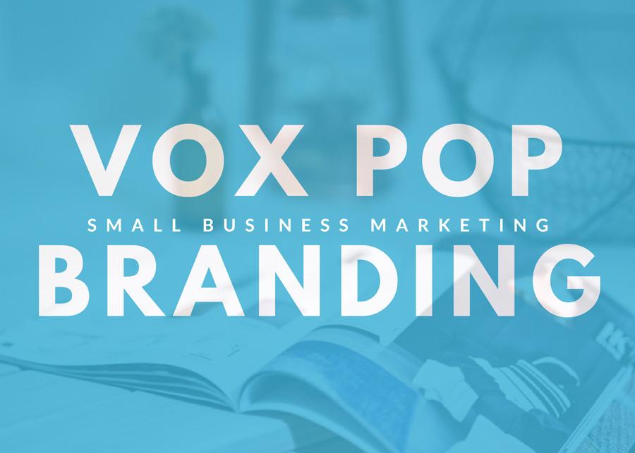 Vox Pop Branding