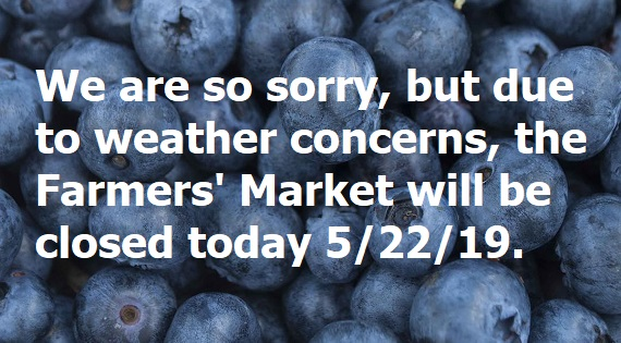 Farmers' Market Closed Today