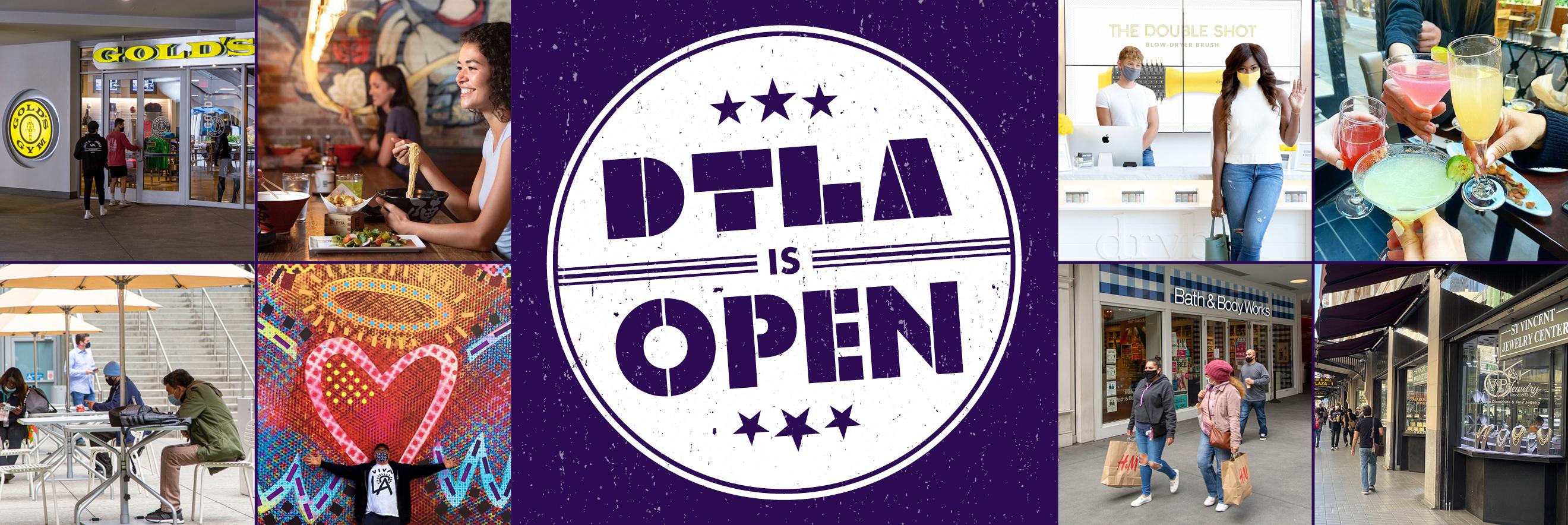 DTLA Is Open