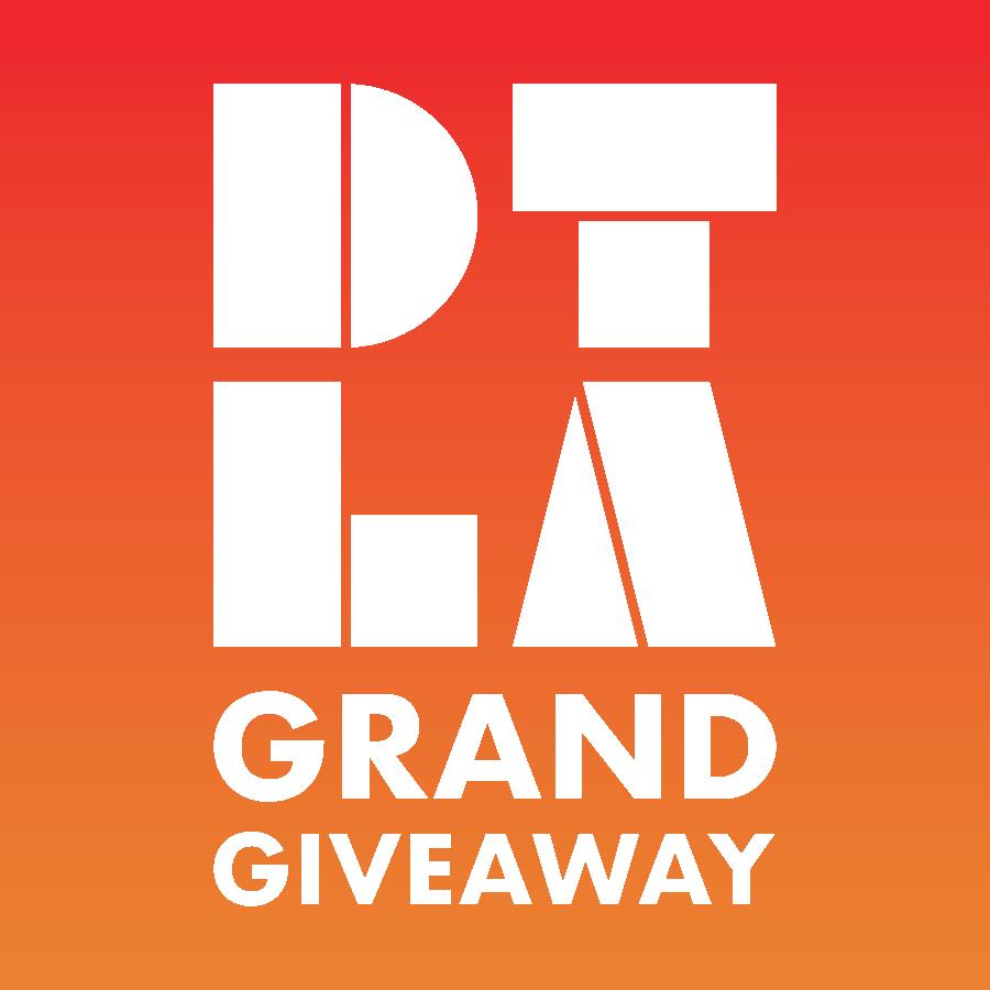 DTLA Grand Giveaway