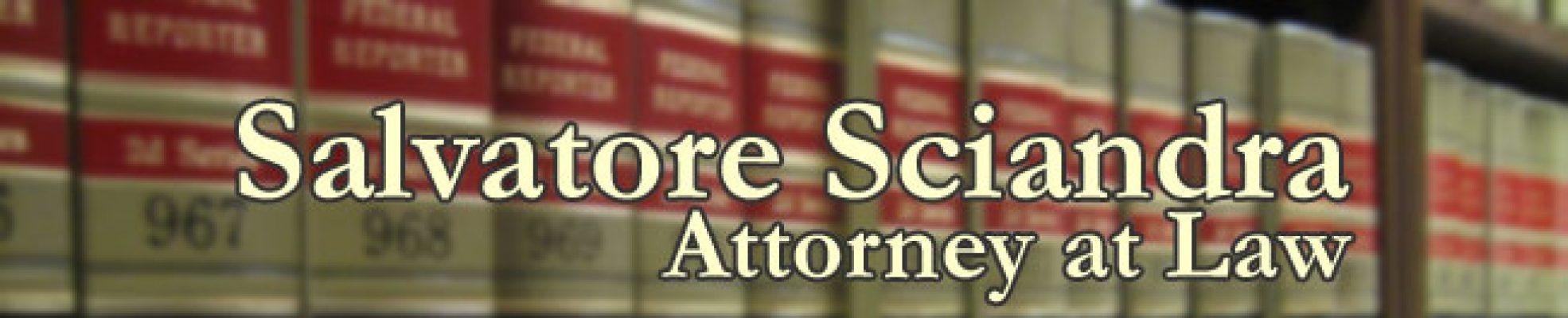 Salvatore Sciandra, Attorney at Law