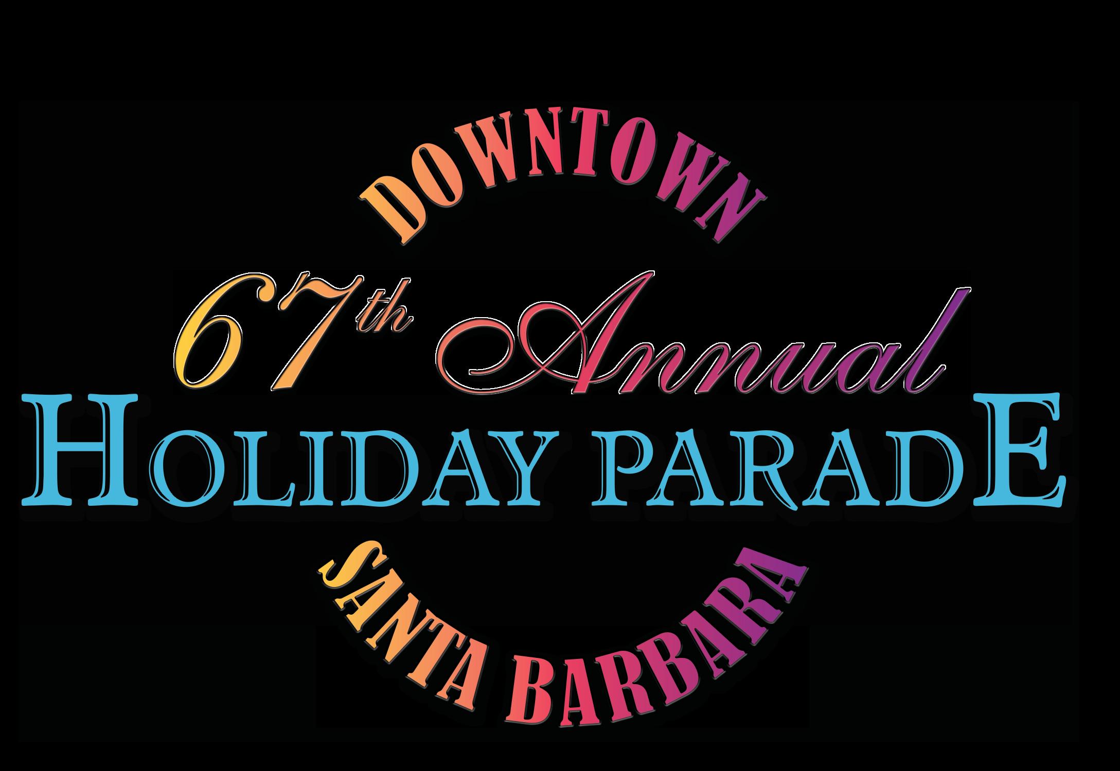 Downtown Holiday Parade   Downtown Santa Barbara