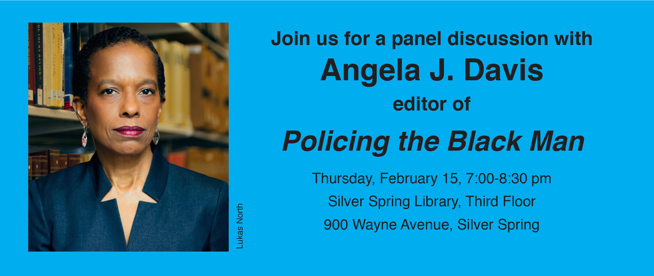 Author Series: Join us for a panel discussion with Angela J. Davis, editor of Policing the Black Man