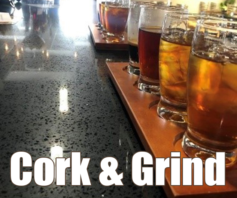Cork and Grind -
