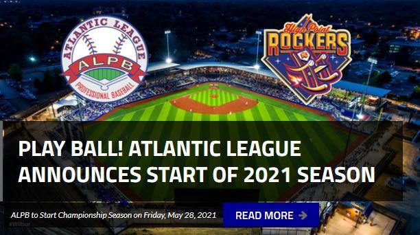 PLAY BALL - Atlantic League announces start of 2021 Season - May 28, 2021