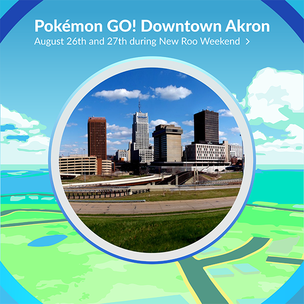 Pokemon Go in Downtown Akron Events Downtown Akron OH