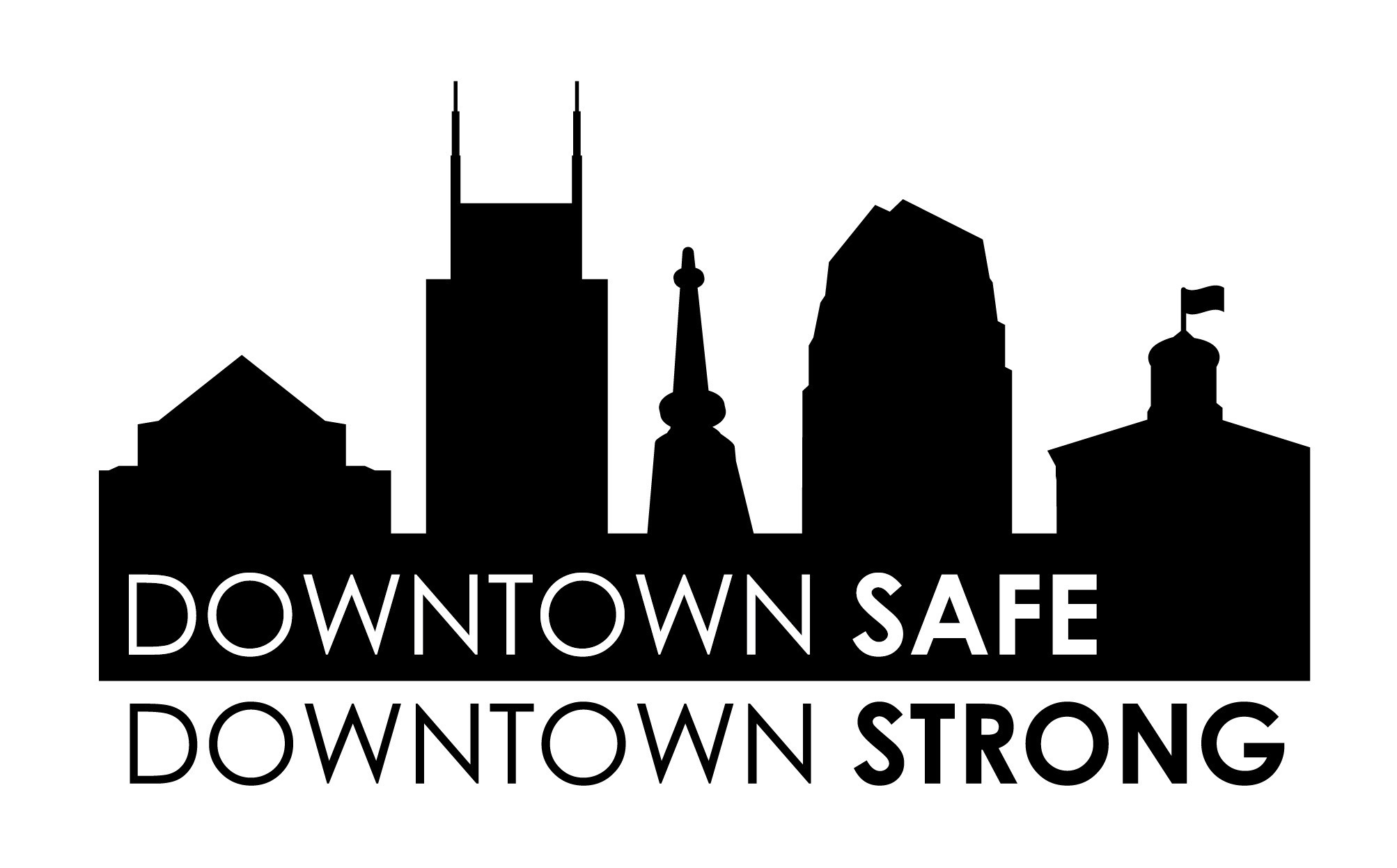 Downtown Safe Downtown Strong