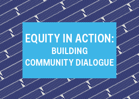 Equity in Action: Building Community Dialogue 1