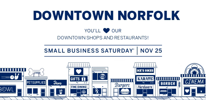 Small business saturday downtown norfolk va locally owned independent restaurants and businesses are what make downtown norfolk the exciting vibrant place that we know and love reheart Image collections