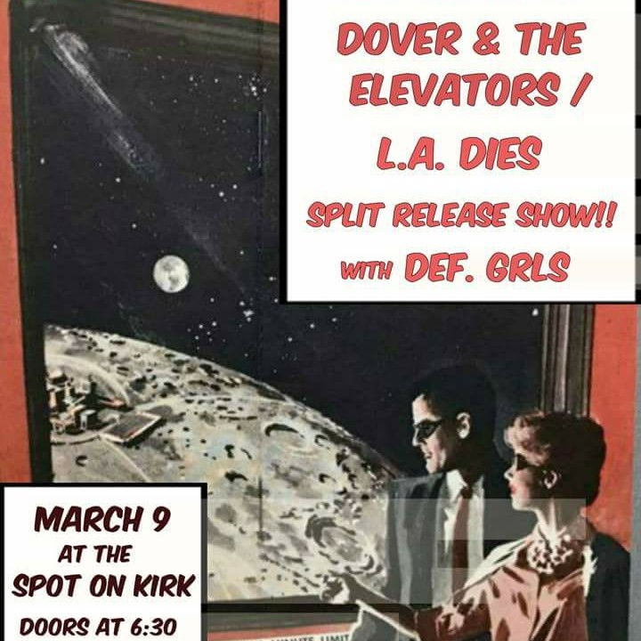 DOVER & THE ELEVATORS AND L.A. DIES WITH DEF GRLS